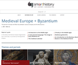 Smarthistory: Medieval Europe + Byzantium