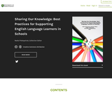 Sharing Our Knowledge: Best Practices for Supporting English Language Learners in Schools