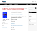 The European Blood and Marrow Transplantation Textbook for Nurses: Under the Auspices of EBMT