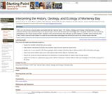 Interpreting the History, Geology, and Ecology of Monterey Bay
