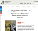 Popular Culture and World Politics: Theories, Methods, Pedagogies