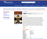 Idols Behind Altars: Modern Mexican Art and Its Cultural Roots